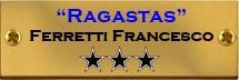 Ferretti Francesco Ragastas