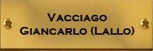 Vacciago Giancarlo Lallo